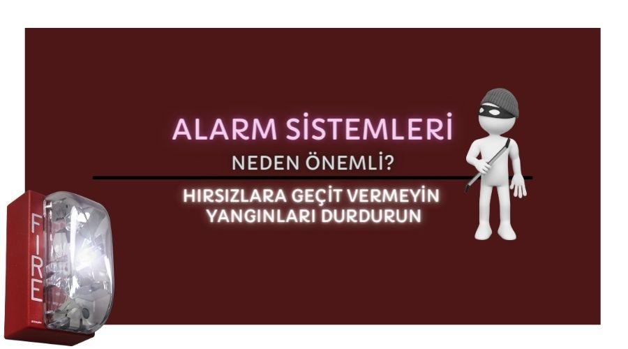 Alarm Sistemleri Nedir Nasıl Çalışır